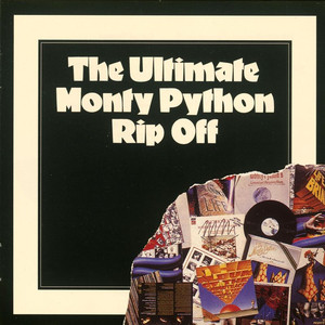 The Ultimate Monty Python Rip Off album
