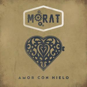 Amor Con Hielo - Morat