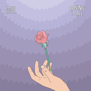 Losing It All - Imad Royal