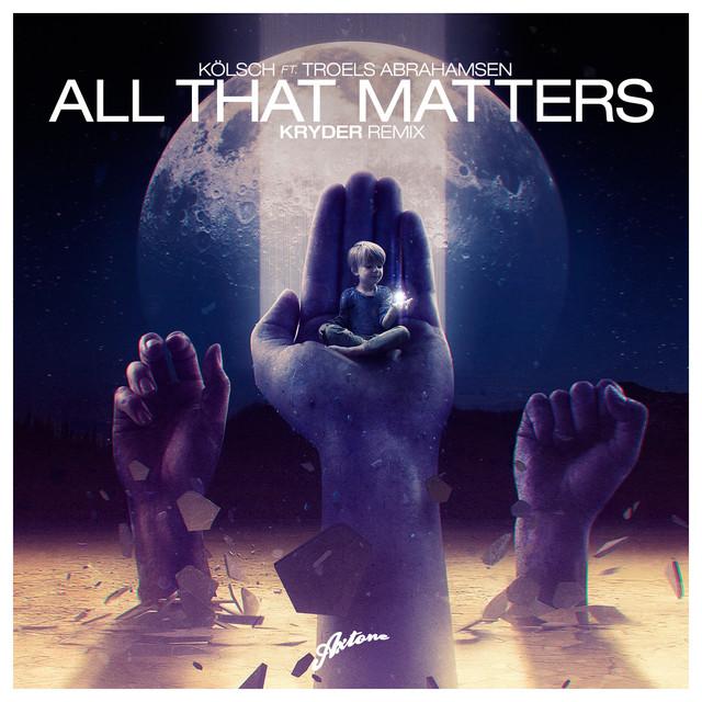 All That Matters (Kryder Remix)