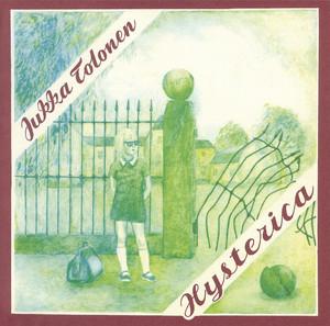 Jukka Tolonen Hysterica