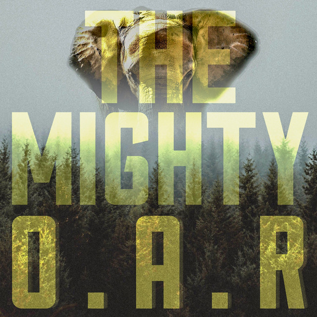 Album cover for The Mighty by O.A.R.