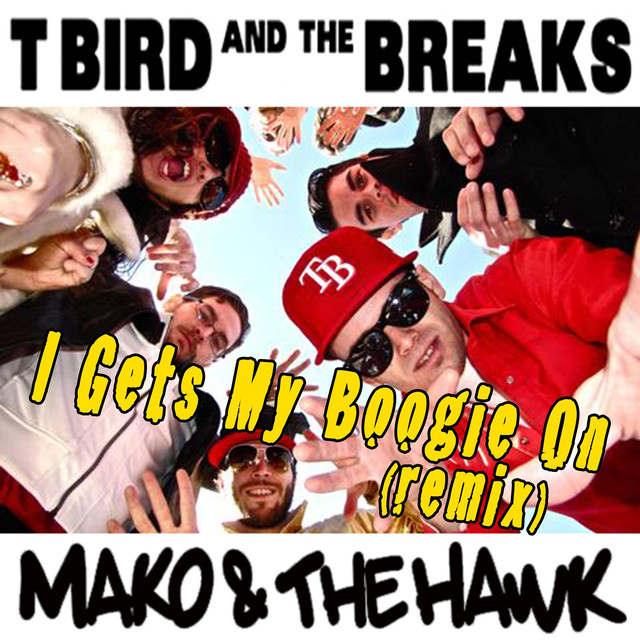 I Gets My Boogie On (Mako & The Hawk Remix)