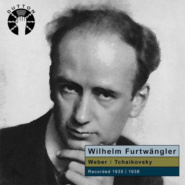 Wilhelm Furtwängler Conducts Weber & Tchaikovsky Albumcover