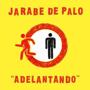 Adelantando - Jarabe De Palo