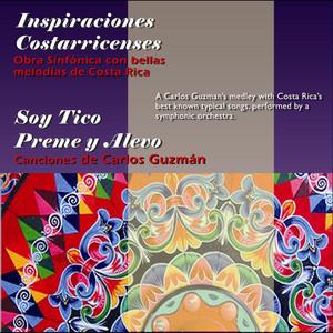 Inspiraciones Costarricenses - Carlos Guzman