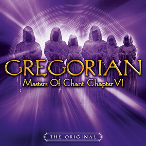 Gregorian Masters of Chant Chapter VI album