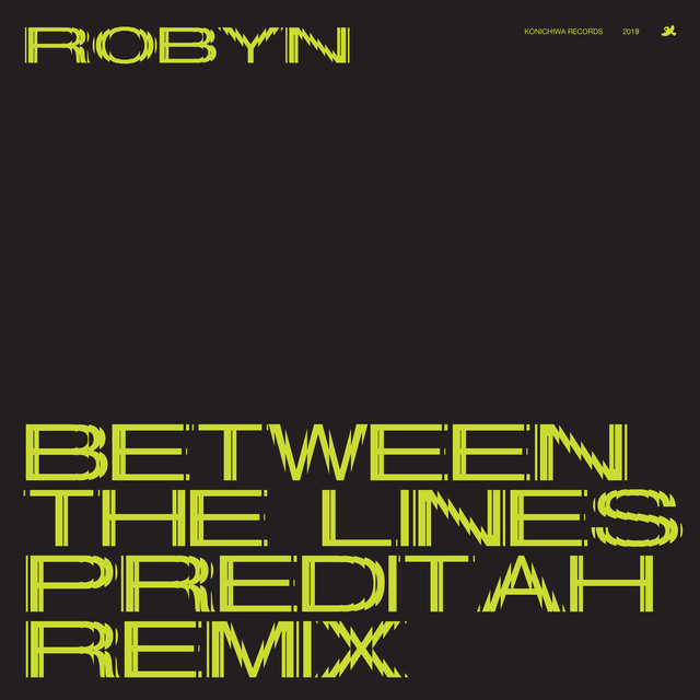 Robyn — Between the lines (Preditah Remix)