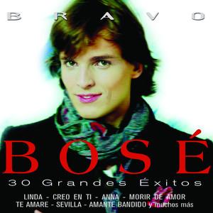 Bravo Bosé - 30 Grandes Exitos - Miguel Bosé