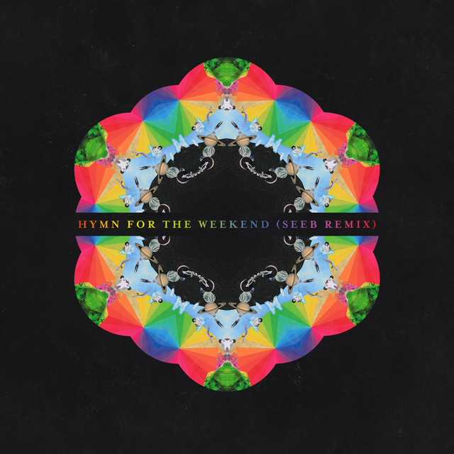 Hymn for the Weekend - Seeb Remix, a song by Coldplay, Seeb on Spotify