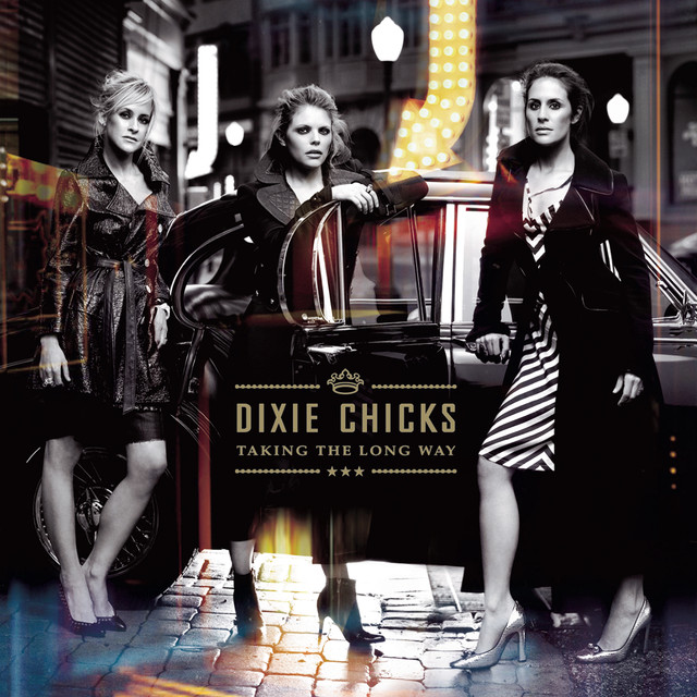 Skivomslag för Dixie Chicks: Taking The Long Way