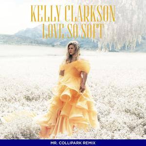 Love So Soft (Mr. Collipark Remix) Albümü
