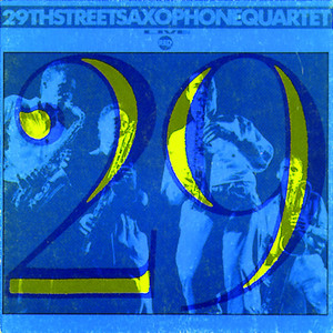 29th Street Saxophone Quartet (Live) album