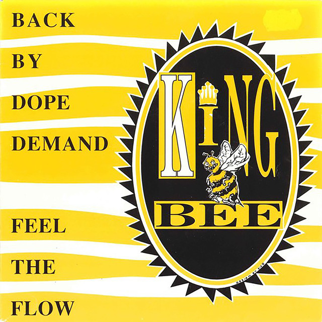 Back by dope demand - King Bee