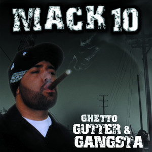 Ghetto, Gutter & Gangsta