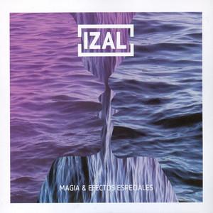 Magia & Efectos Especiales - Izal