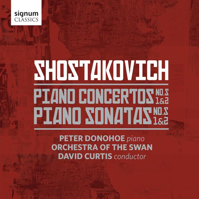 Shostakovich: Piano Sonatas Nos. 1-2 & Piano Concertos Nos. 1-2