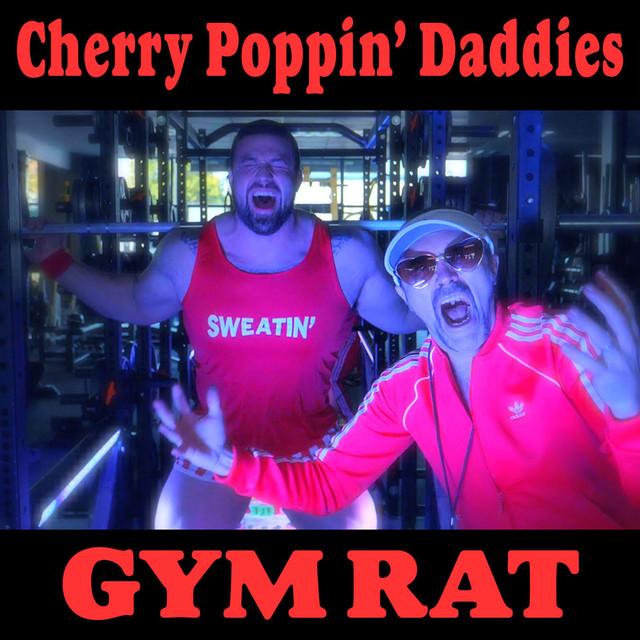 Image result for gym rat cherry poppin daddies