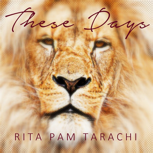 Rita Pam Tarachi These Days cover