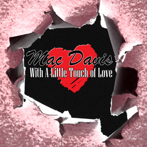 With A Little Touch Of Love album