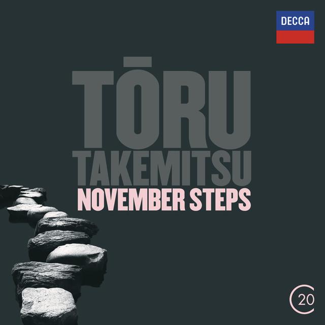 Toru Takemitsu: November Steps; Viola Concerto; Corona
