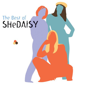 The Best Of SHeDAISY - Shedaisy