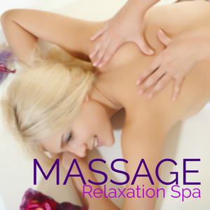 Massage – Relaxation Spa: Chansons pour Dormir, Se Détendre et Yoga Albumcover