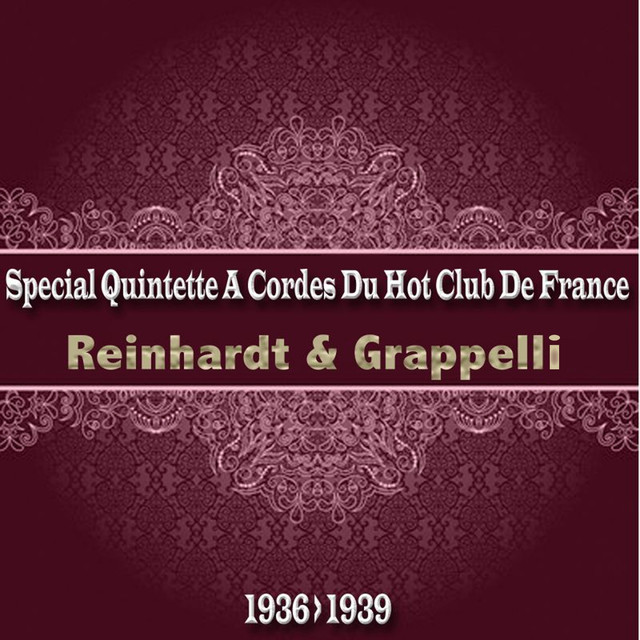 Quintette du Hot Club de France, Reinhardt, Grappelli Special Quintette a Cordes Du Hot Club De France (From 1936 to 1939) album cover