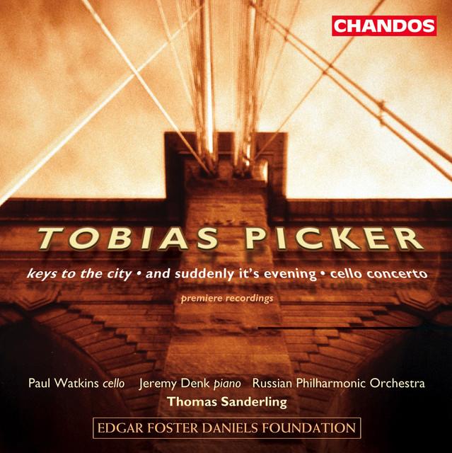 Picker: Piano Concerto No. 2 / And Suddenly It's Evening / Cello Concerto