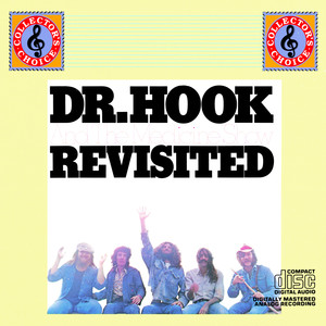 Dr. Hook And The Medicine Show Revisited - Dr Hook