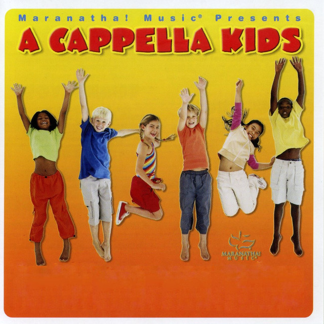 A Cappella Kids by Kids Praise Kids on Spotify