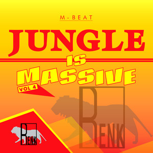 Jungle is Massive, Vol. 4