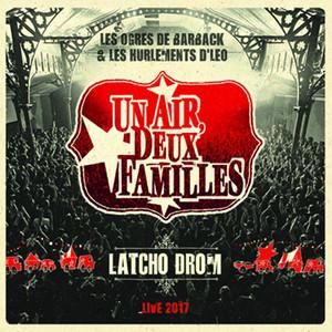 Latcho drom (Live 2017)