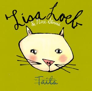 Tails - Lisa Loeb