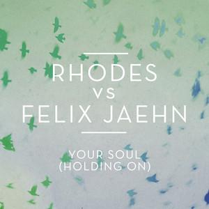 Your Soul  - Rhodes