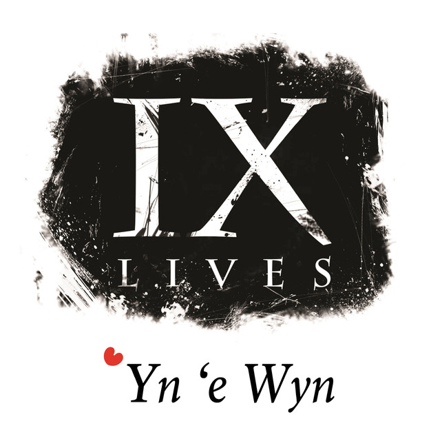 yn e wyn by nine lives on spotify
