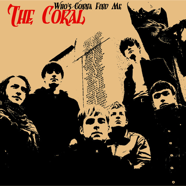The Coral Who's Gonna Find Me album cover
