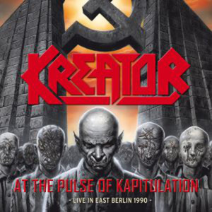 At the Pulse of Kapitulation: Live in East Berlin 1990 album