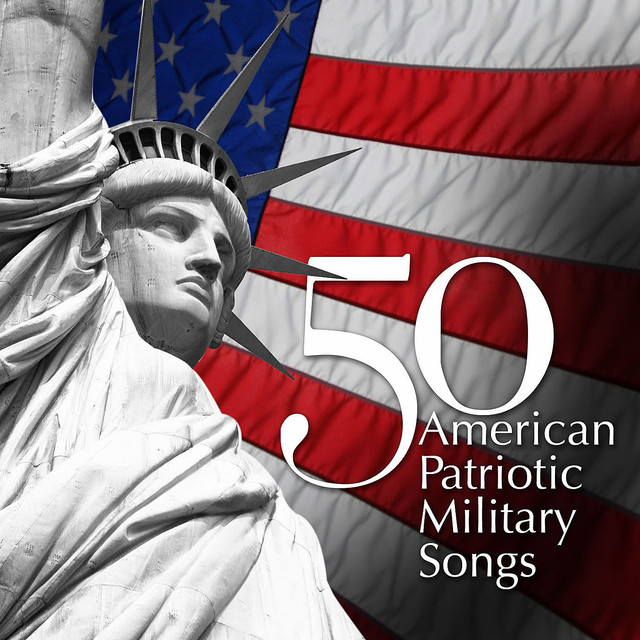 50 American Patriotic Military Songs by Various Artists on