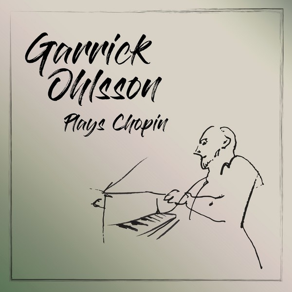 Album cover for Garrick Ohlsson Plays Chopin by Frédéric Chopin, Garrick Ohlsson