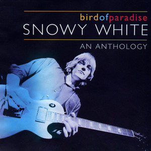 Bird of Paradise - An Anthology - Snowy White