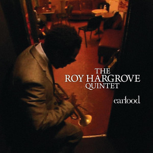 Earfood - Roy Hargrove