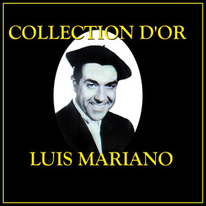 Collection d'Or Luis Mariano album