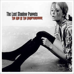 The Last Shadow Puppets Separate and Ever Deadly cover