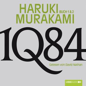 1Q84 - Buch 1 & 2 (Ungekürzt) Audiobook