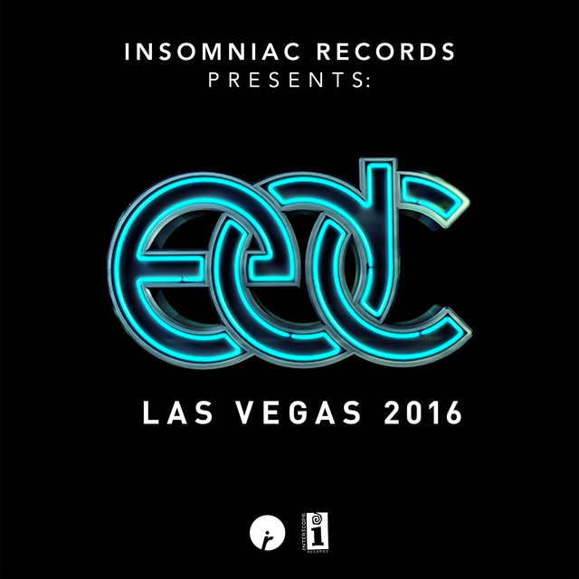 Insomniac Records Presents: EDC Las Vegas 2016