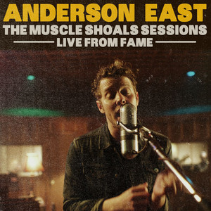 The Muscle Shoals Sessions - Live from Fame