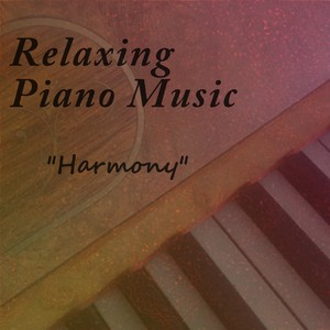 Relaxing Piano Music - Harmony Albumcover