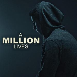 A Million Lives