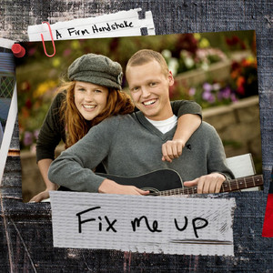 Fix Me Up - Zach Sobiech